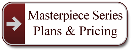 Masterpiece-Series-Plans-and-Pricing